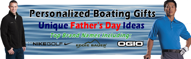 Fathers Day Boating Gift Ideas - Unique gifts for dad