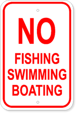 Marine Signs - No Fishing, Swimming, Boating