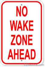 No Wake Zone Ahead Sign