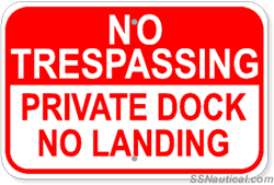 No Trespassing Private Dock No Landing - 18x12 Marine Sign