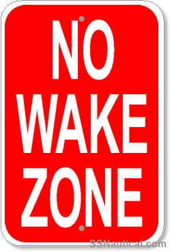 NO WAKE Zone Sign