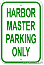 Harbor Master Parking Only - 12x18 Marine Sign