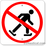 No Ice Skating Symbol - 12x12 Marine Sign