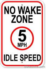 No Wake Zone - 5 MPH - Idle Speed Sign