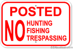Posted No Hunting Fishing Trespassing - 18x12 Sign