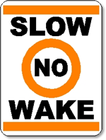 Slow No Wake Sign.  18 inches wide x 24 inches tall.  Aluminum.