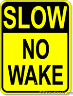 Slow No Wake - 18x24 Marine Sign