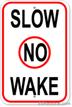 Slow No Wake Marine Sign 12x18