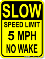 Slow Speed Limit 5 MPH No Wake - 18x24 Marine Sign